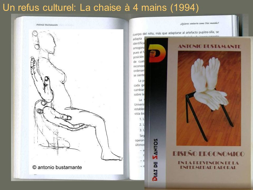 Un refus culturel: La chaise à 4 mains (1994)
