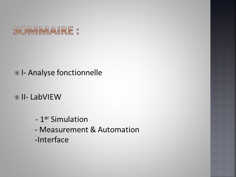 I- Analyse fonctionnelle II- LabVIEW - 1 er Simulation - Measurement & Automation -Interface