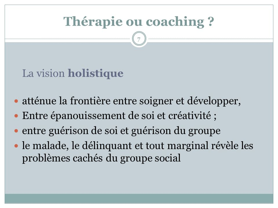 Thérapie ou coaching .