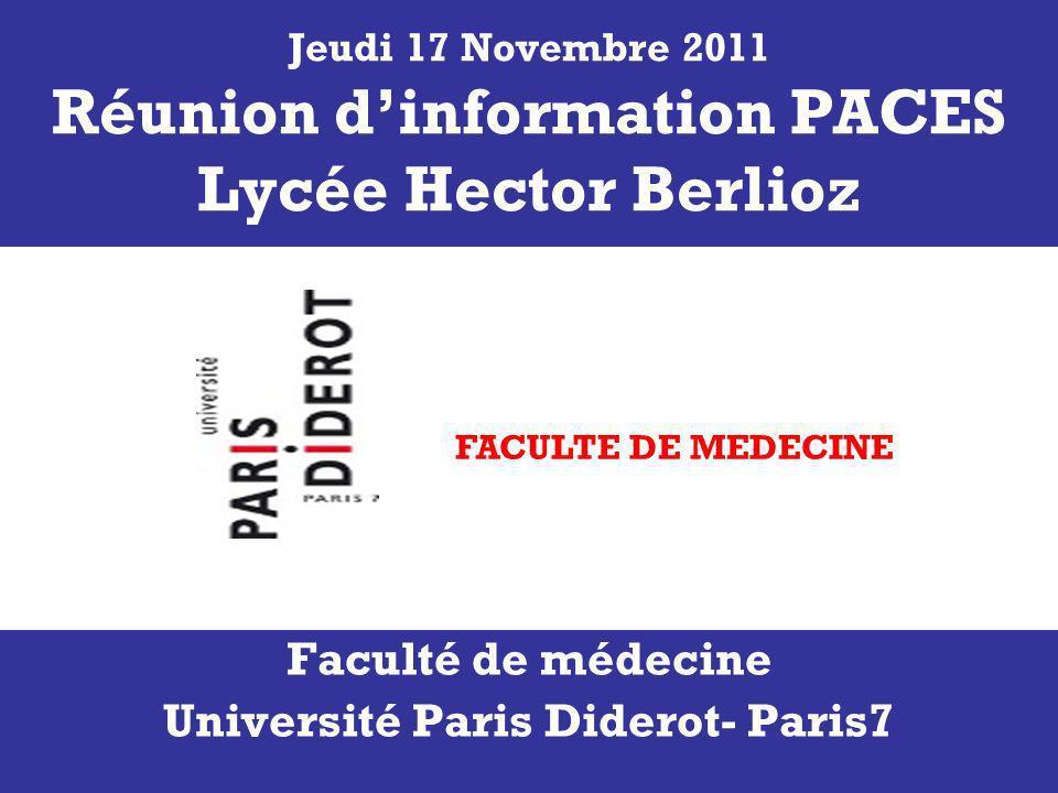 26/04/2014Information PCEM11 Jeudi 17 Novembre 2011 Réunion dinformation PACES Lycée Hector Berlioz Faculté de médecine Université Paris Diderot- Paris7 FACULTE DE MEDECINE