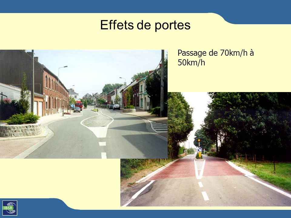 Passage de 50km/h à 30Km/h Effets de portes