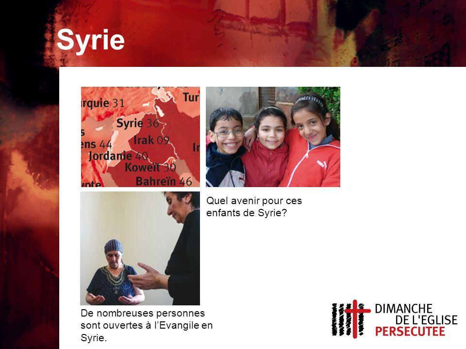 Syrie, sujets de prière Pour la fin des violences, plus de liberté religieuse et douverture à lEvangile.