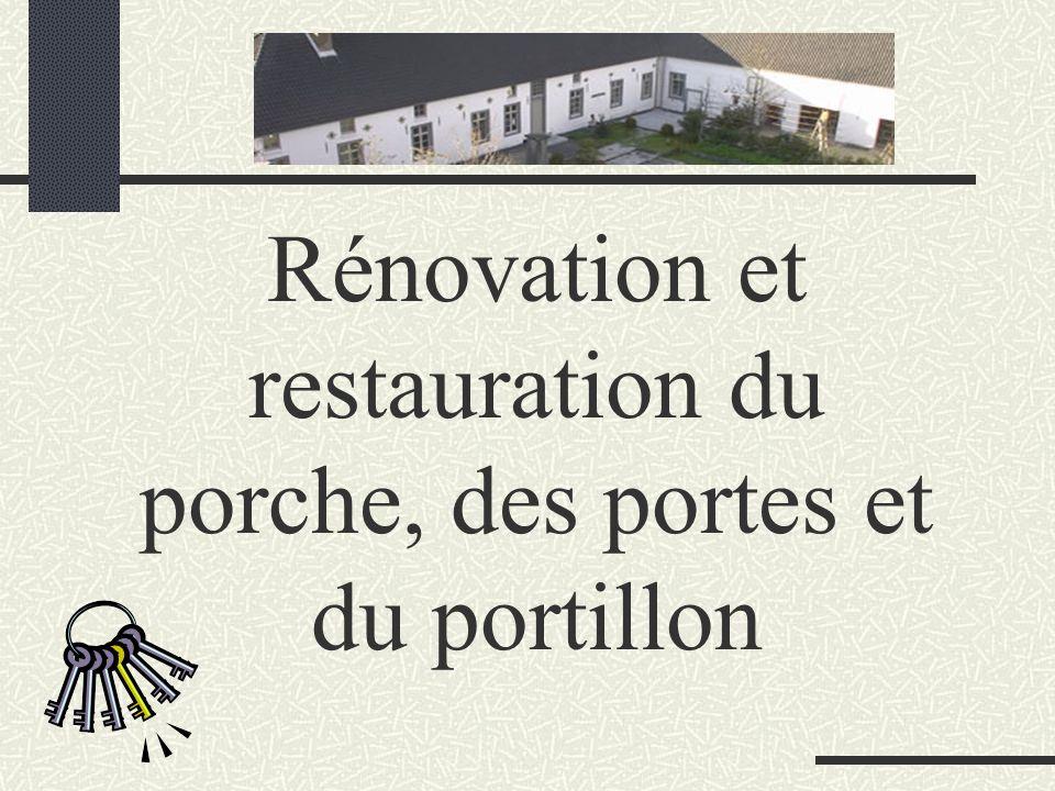Rénovation et restauration du porche, des portes et du portillon
