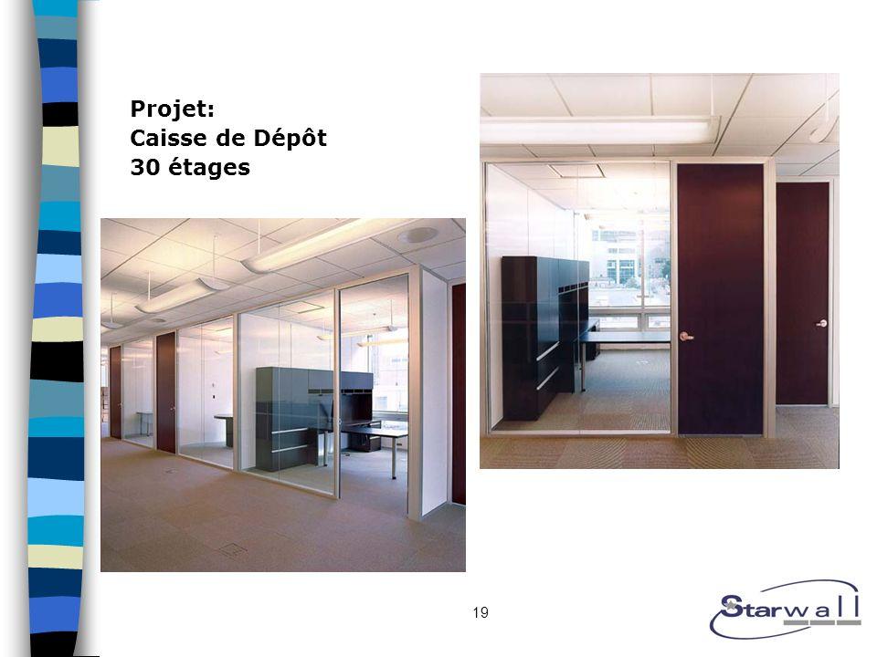 19 Projet: Caisse de Dépôt 30 étages