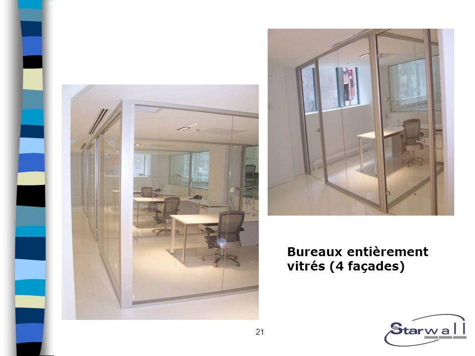 21 Bureaux entièrement vitrés (4 façades)