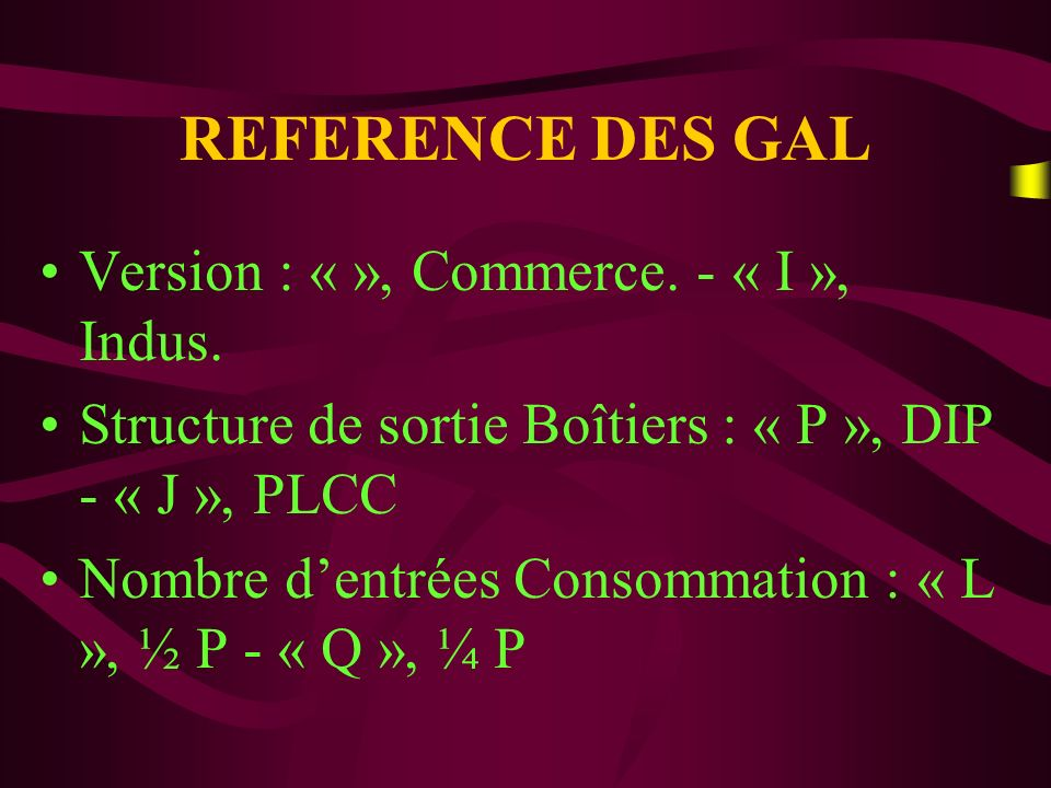REFERENCE DES GAL Version : « », Commerce.- « I », Indus.