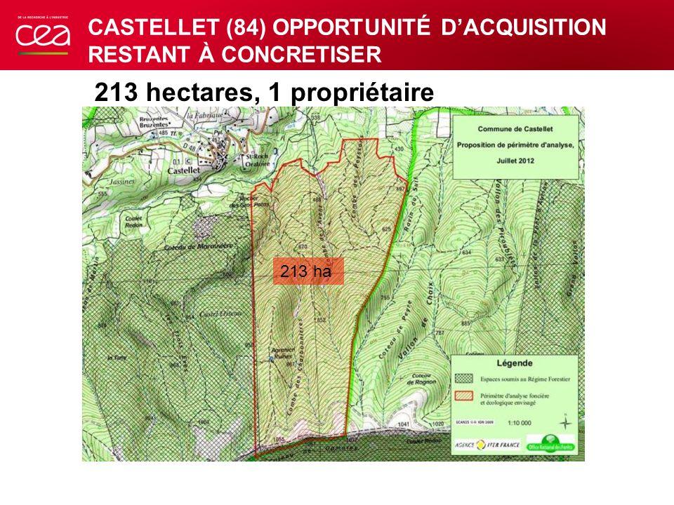 213 ha 213 hectares, 1 propriétaire CASTELLET (84) OPPORTUNITÉ DACQUISITION RESTANT À CONCRETISER