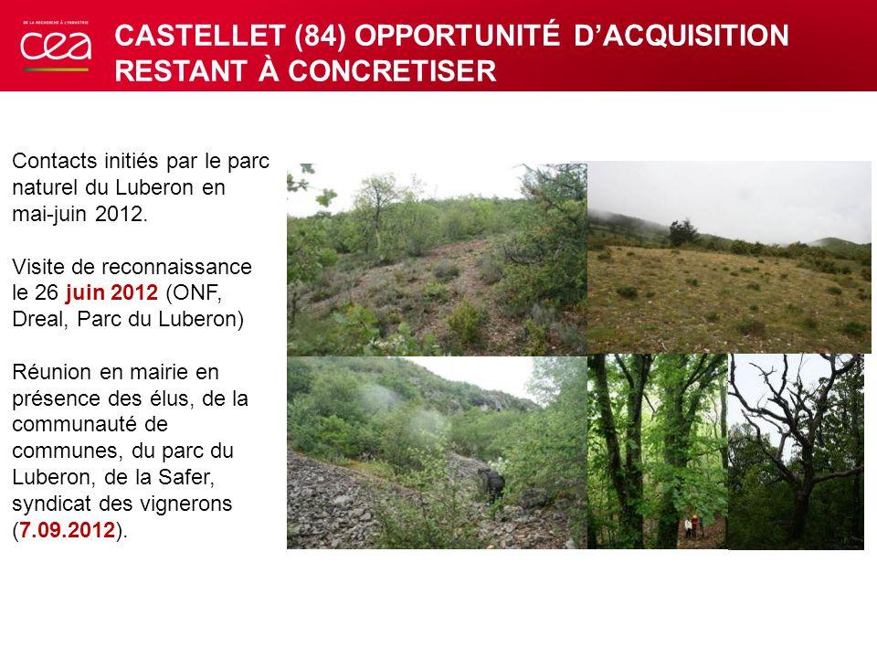 Contacts initiés par le parc naturel du Luberon en mai-juin 2012. Visite de reconnaissance le 26 juin 2012 (ONF, Dreal, Parc du Luberon) Réunion en ma