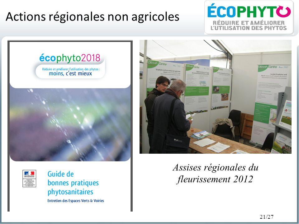 21/27 Actions régionales non agricoles Assises régionales du fleurissement 2012