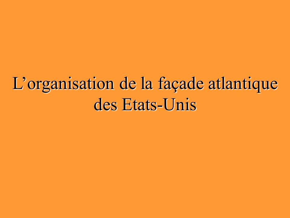 Lorganisation de la façade atlantique des Etats-Unis