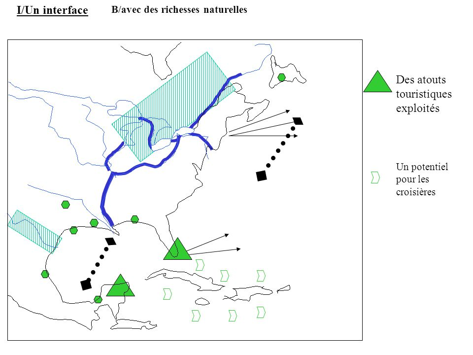 Des atouts touristiques exploités Un potentiel pour les croisières I/Un interface B/avec des richesses naturelles