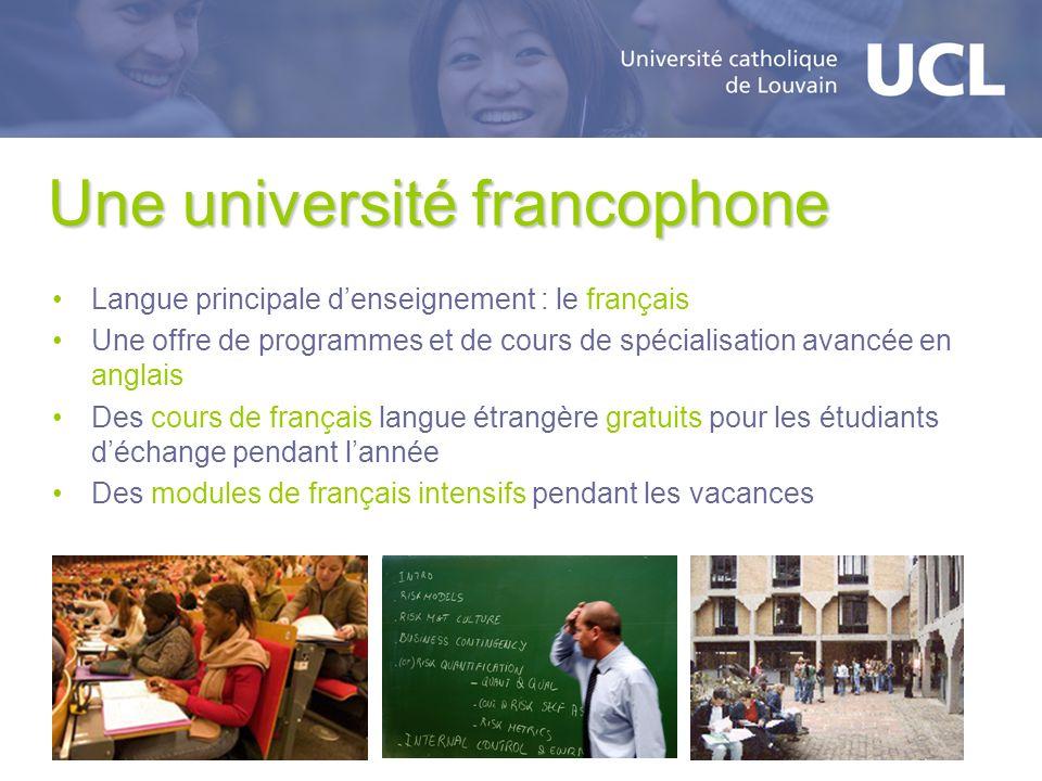 Une université francophone Langue principale denseignement : le français Une offre de programmes et de cours de spécialisation avancée en anglais Des