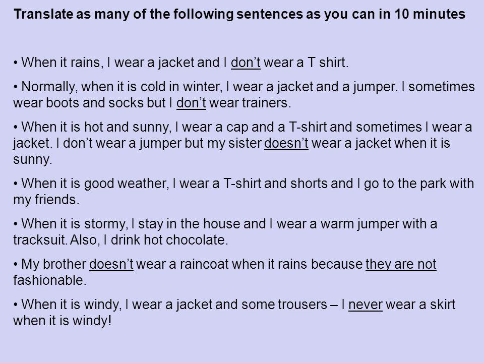 Can you complete the sentences? Quand il pleut…