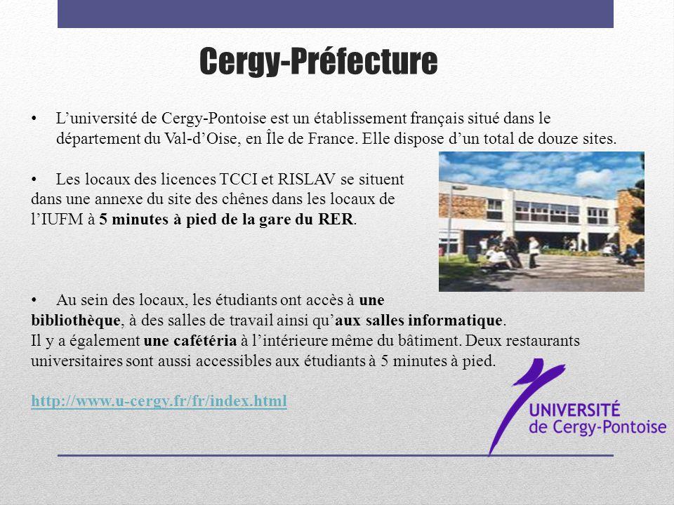 Cergy-Préfecture Luniversité de Cergy-Pontoise est un établissement français situé dans le département du Val-dOise, en Île de France. Elle dispose du