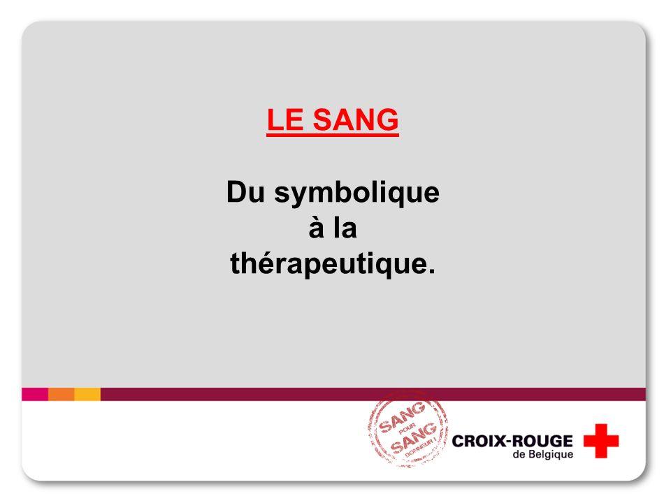 LE SANG Du symbolique à la thérapeutique.