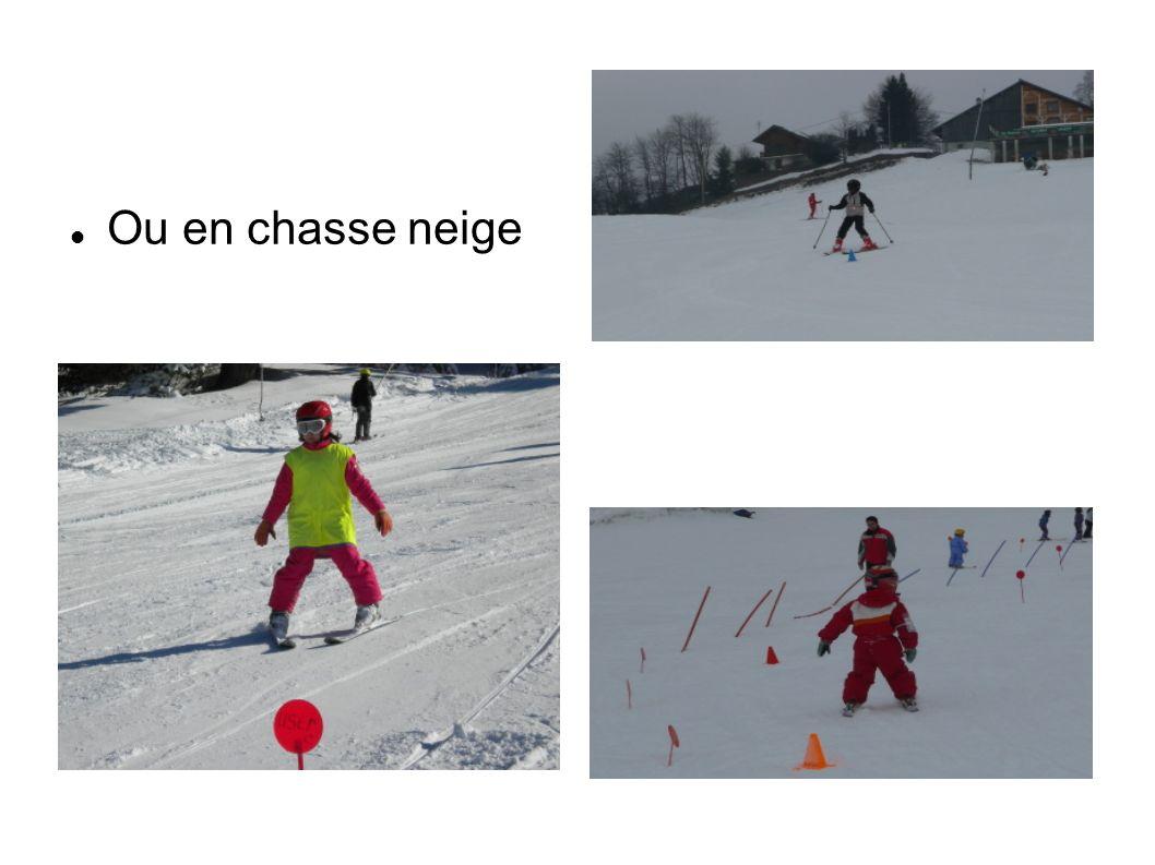 Ou en chasse neige