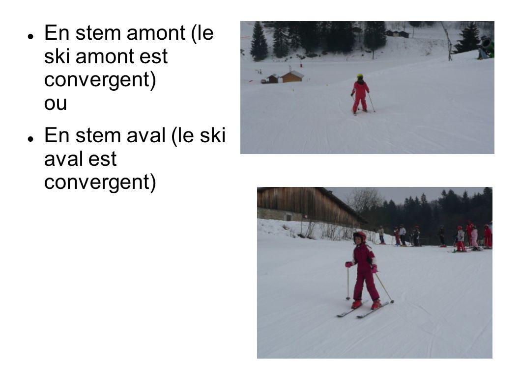 En stem amont (le ski amont est convergent) ou En stem aval (le ski aval est convergent)