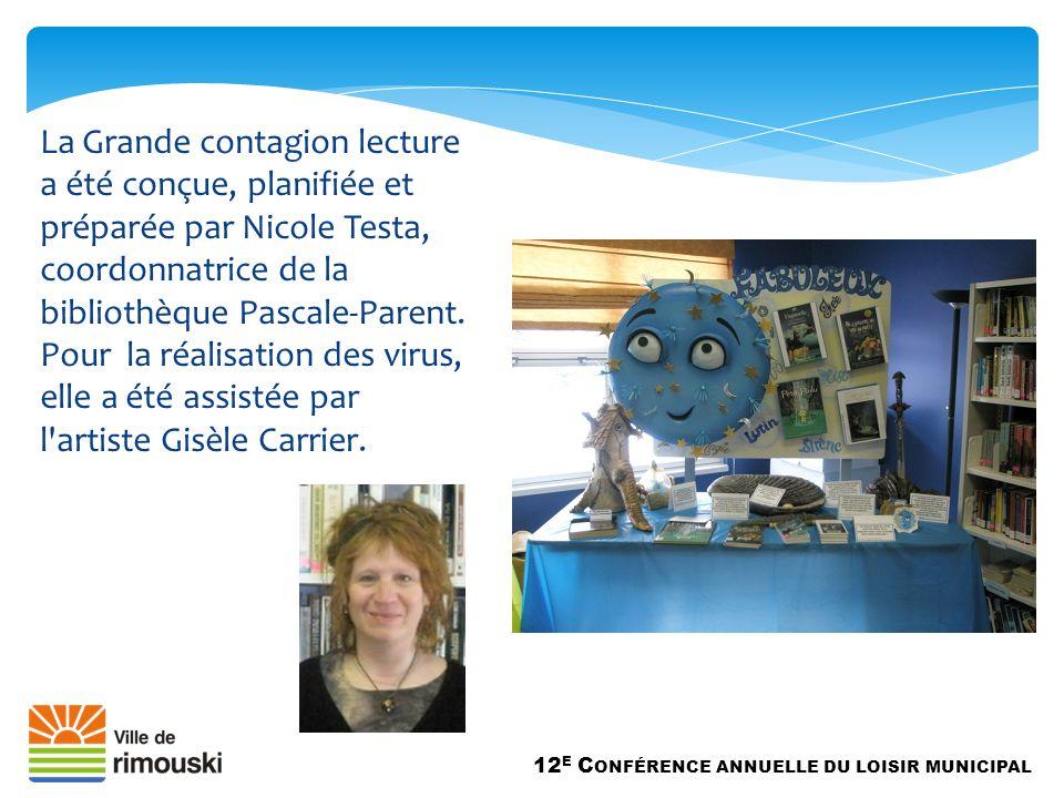 La Grande contagion lecture a été conçue, planifiée et préparée par Nicole Testa, coordonnatrice de la bibliothèque Pascale-Parent.