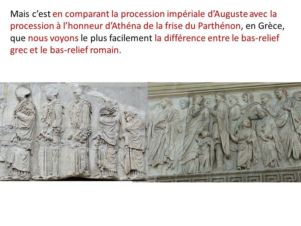 Mais cest en comparant la procession impériale dAuguste avec la procession à lhonneur dAthéna de la frise du Parthénon, en Grèce, que nous voyons le p