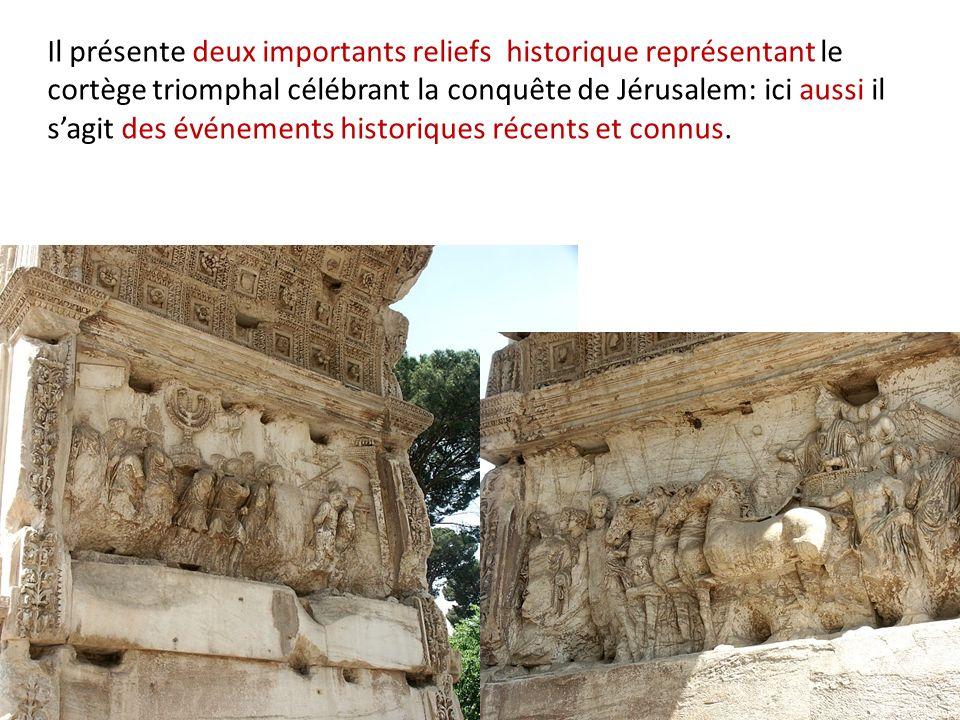 Il présente deux importants reliefs historique représentant le cortège triomphal célébrant la conquête de Jérusalem: ici aussi il sagit des événements