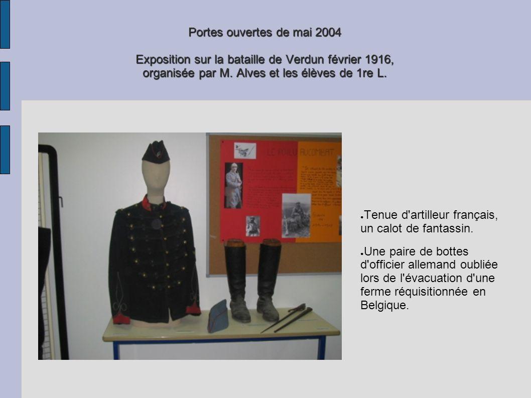 Portes ouvertes de mai 2004 Exposition sur la bataille de Verdun février 1916, organisée par M. Alves et les élèves de 1re L. Tenue d'artilleur frança
