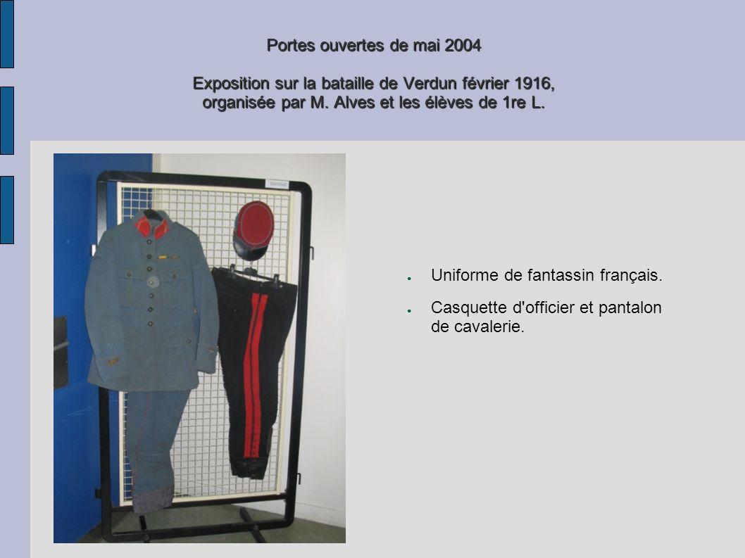 Portes ouvertes de mai 2004 Exposition sur la bataille de Verdun février 1916, organisée par M. Alves et les élèves de 1re L. Uniforme de fantassin fr