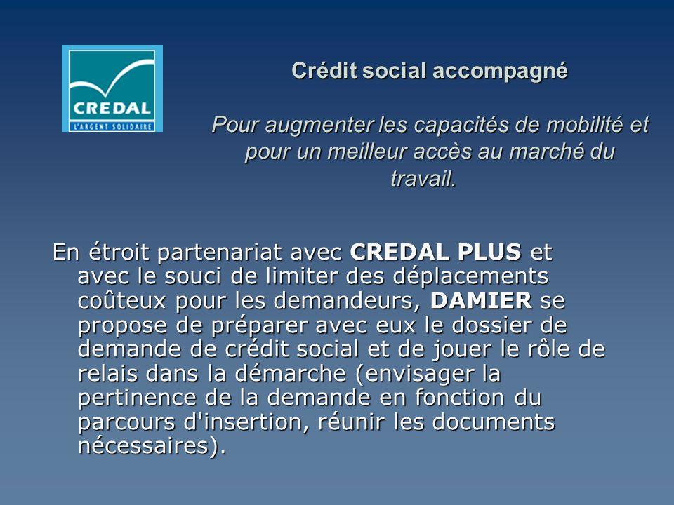 Crédit social accompagné Pour augmenter les capacités de mobilité et pour un meilleur accès au marché du travail. Crédit social accompagné Pour augmen