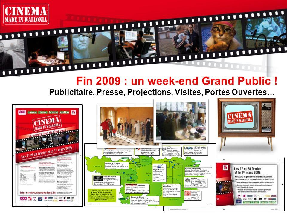 Publicitaire, Presse, Projections, Visites, Portes Ouvertes… Fin 2009 : un week-end Grand Public !