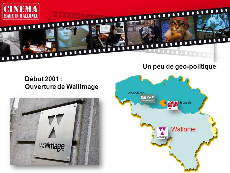 Début 2001 : Ouverture de Wallimage Wallonie Un peu de géo-politique