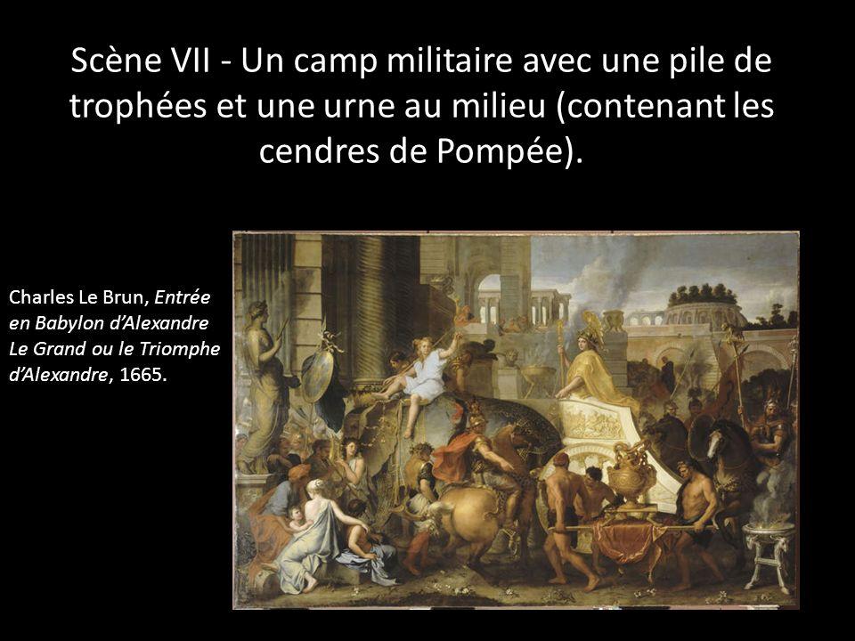 Scène VII - Un camp militaire avec une pile de trophées et une urne au milieu (contenant les cendres de Pompée). Charles Le Brun, Entrée en Babylon dA