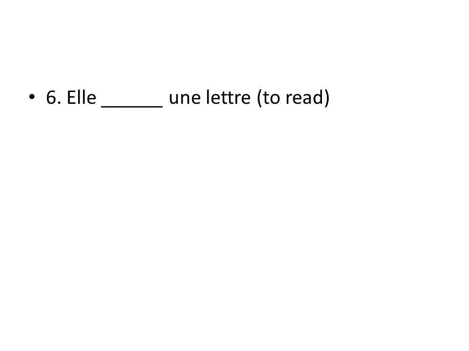 27. Tu _______ une article pour le journal (to write).