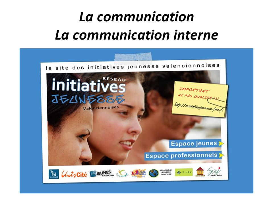 La communication La communication interne