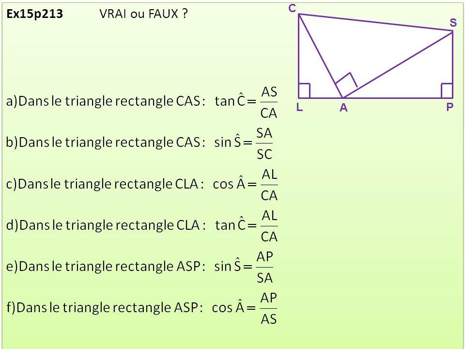 Ex15p213 VRAI ou FAUX ? C L S A P