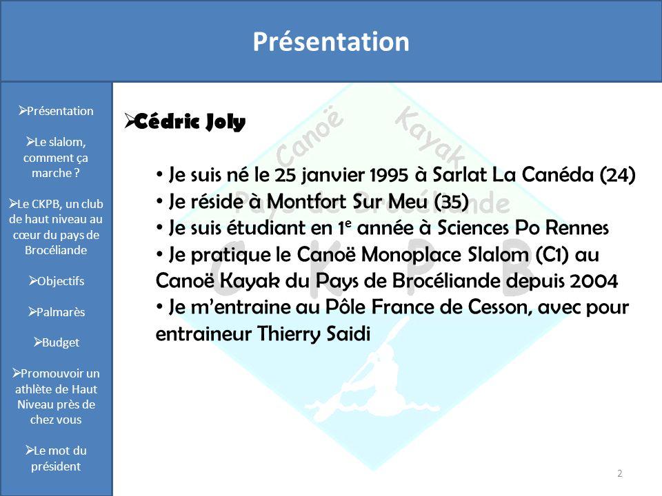 Présentation 2 Cédric Joly Je suis né le 25 janvier 1995 à Sarlat La Canéda (24) Je réside à Montfort Sur Meu (35) Je suis étudiant en 1 e année à Sci