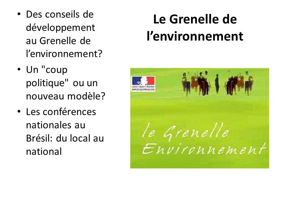 Le Grenelle de lenvironnement Des conseils de développement au Grenelle de lenvironnement? Un