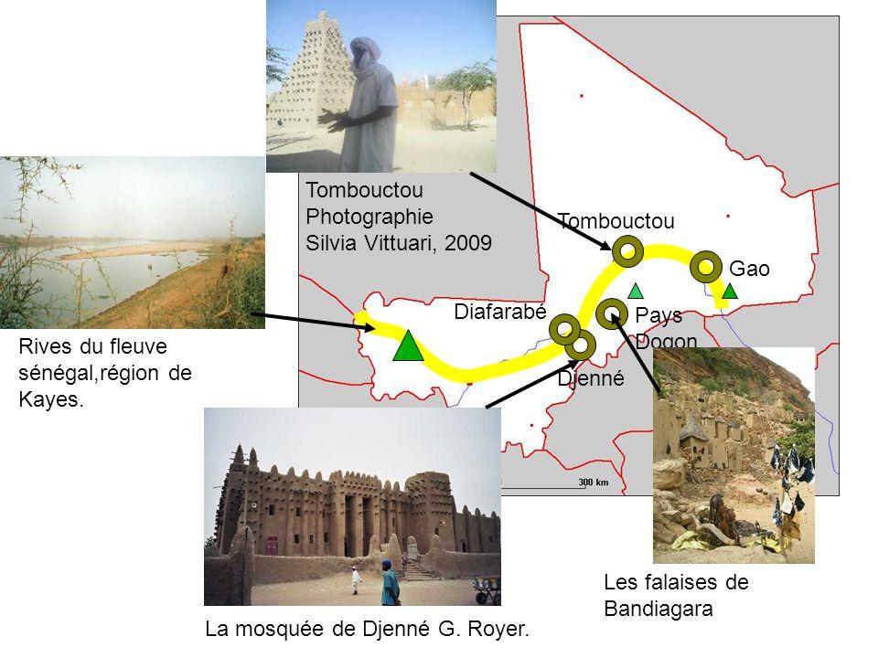 Tombouctou Gao Pays Dogon Djenné Diafarabé Les falaises de Bandiagara La mosquée de Djenné G. Royer. Tombouctou Photographie Silvia Vittuari, 2009 Riv