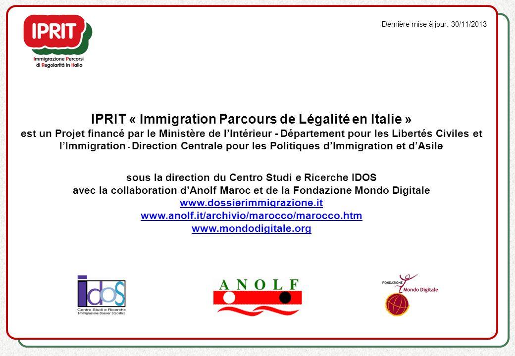 IPRIT « Immigration Parcours de Légalité en Italie » est un Projet financé par le Ministère de lIntérieur - Département pour les Libertés Civiles et l