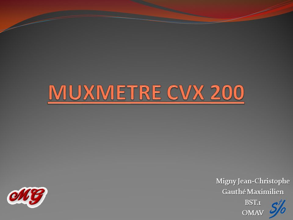 Migny Jean-Christophe Gauthé Maximilien BST.1OMAV