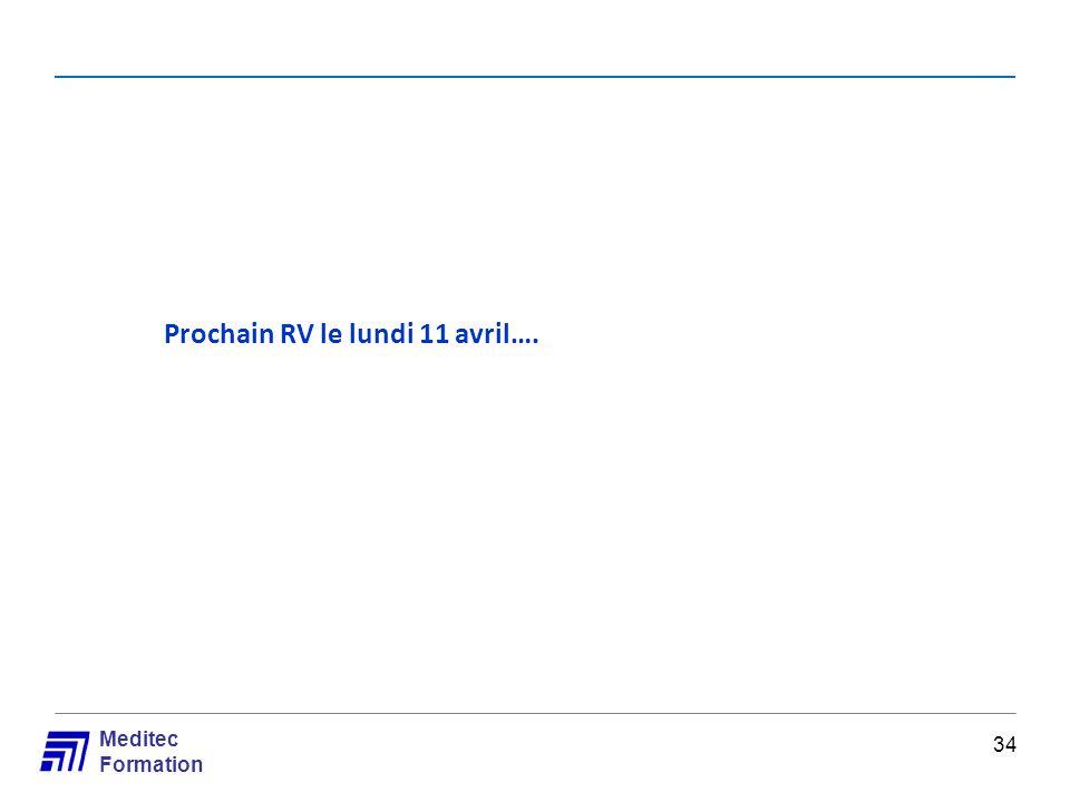 Meditec Formation Prochain RV le lundi 11 avril…. 34