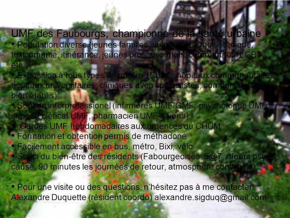 UMF des Faubourgs, championne de la santé urbaine Population diverse (jeunes familles, vulnérables, multiethnique, toxicomanie, itinérance, jeunes pro