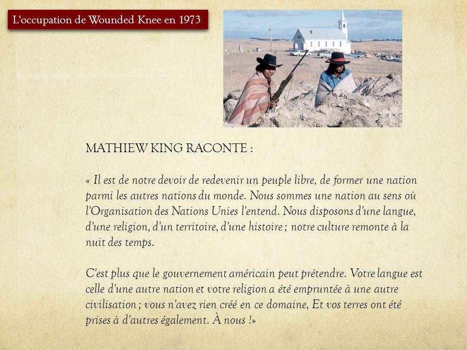MATHIEW KING RACONTE : « Il est de notre devoir de redevenir un peuple libre, de former une nation parmi les autres nations du monde. Nous sommes une