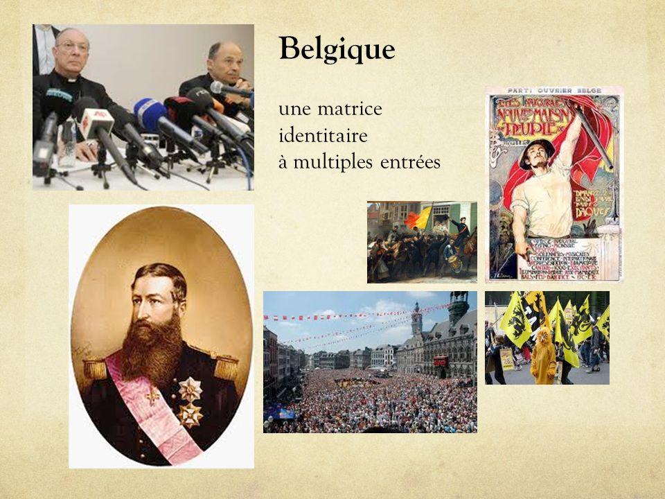 Belgique une matrice identitaire à multiples entrées