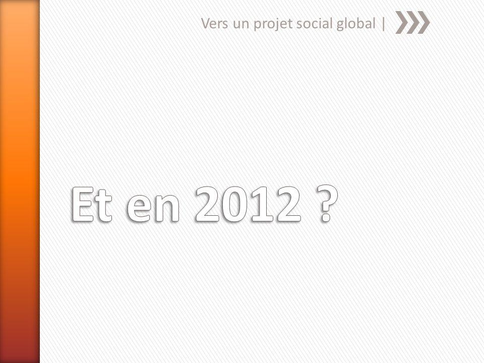 Vers un projet social global |