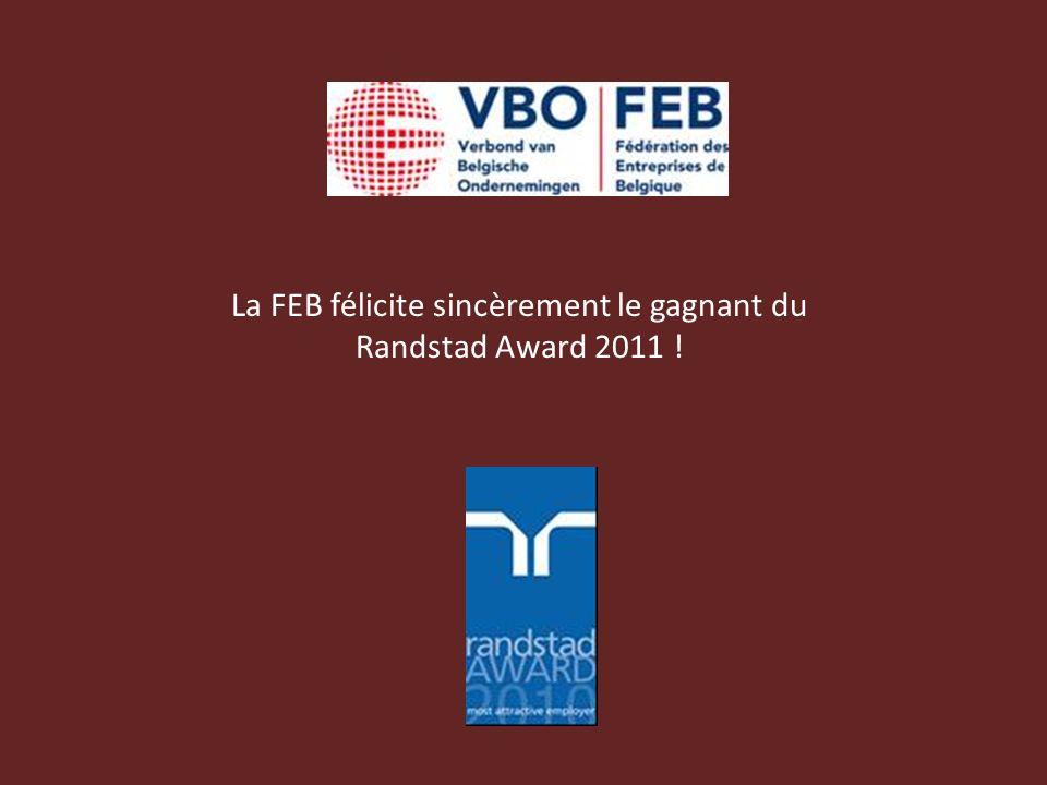 La FEB félicite sincèrement le gagnant du Randstad Award 2011 !
