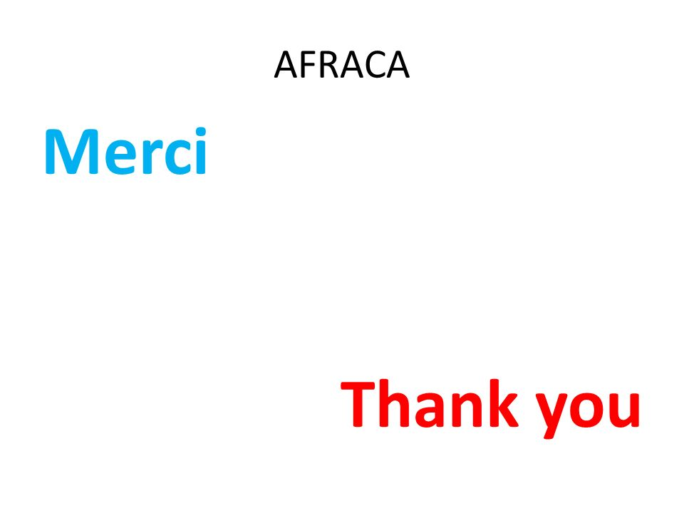 AFRACA Merci Thank you