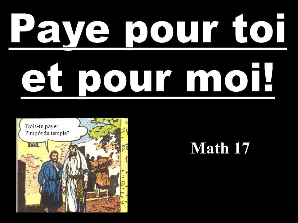 Math 17 Dois-tu payer l'impôt du temple?