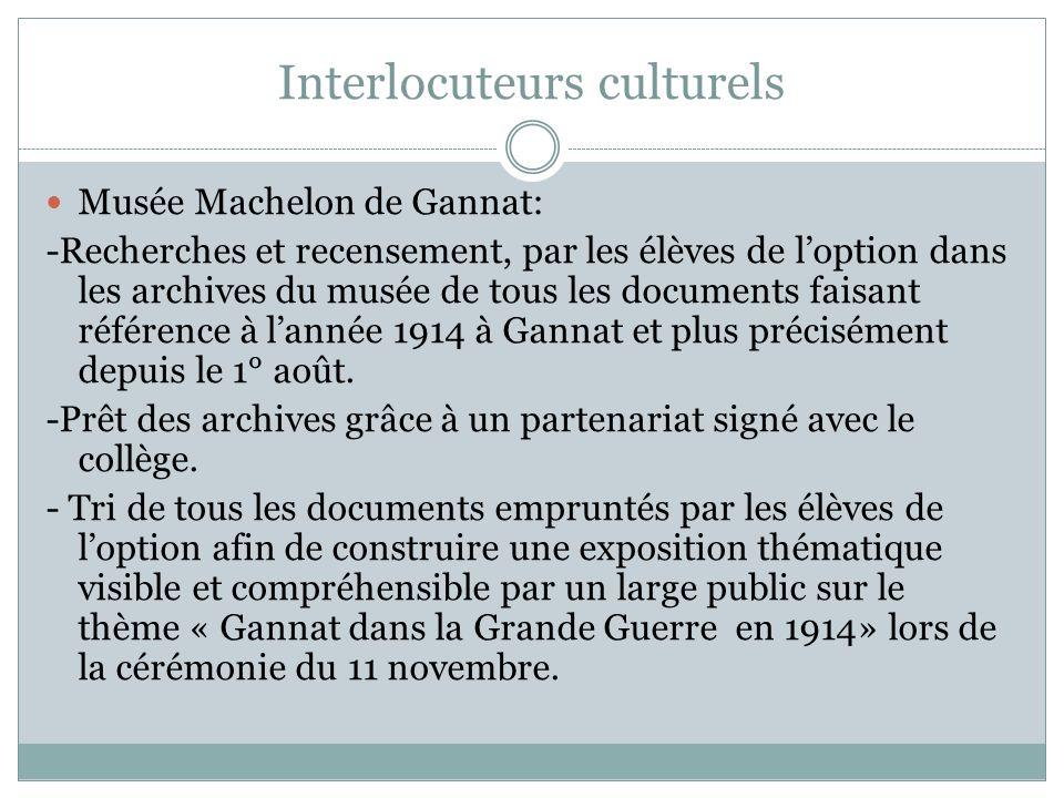 Interlocuteurs culturels Musée Machelon de Gannat: -Recherches et recensement, par les élèves de loption dans les archives du musée de tous les docume