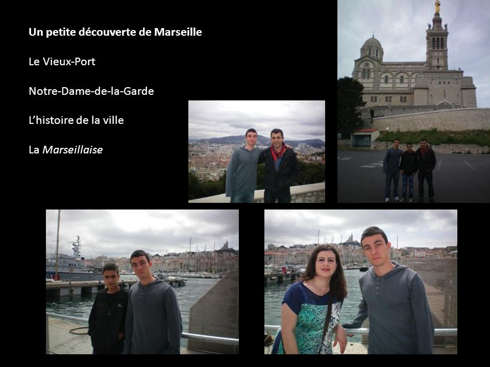 Un petite découverte de Marseille Le Vieux-Port Notre-Dame-de-la-Garde Lhistoire de la ville La Marseillaise
