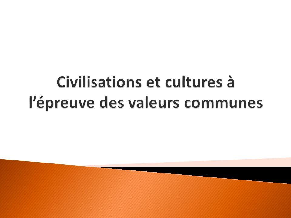 Cest nous qui décident de dialoguer ou de ne pas dialoguer avec dautres hommes qui appartiennent à dautres cultures et à dautres civilisations.