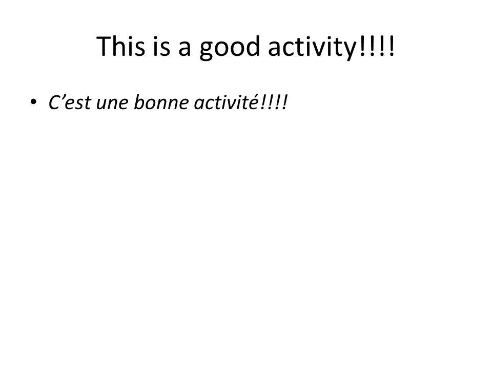 Cest une bonne activité!!!!